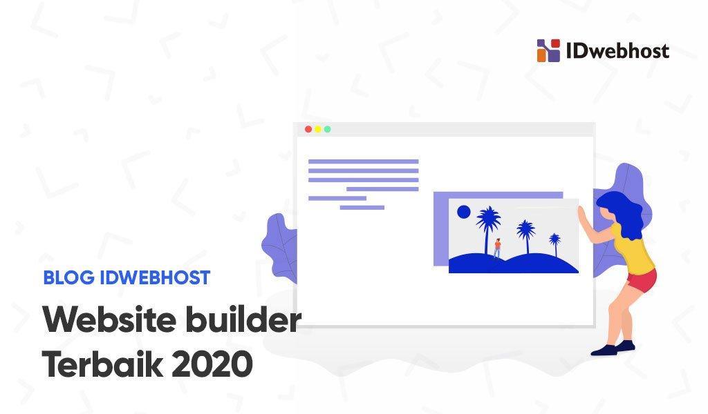 8 Web Builder Terbaik Yang Harus Anda Coba di Tahun 2020