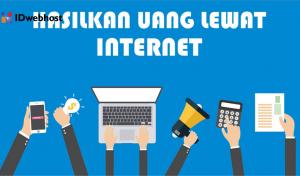 Cari Uang Lewat Internet Tanpa Modal