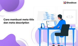 Cara Membuat Meta Title dan Meta Description Pada Website