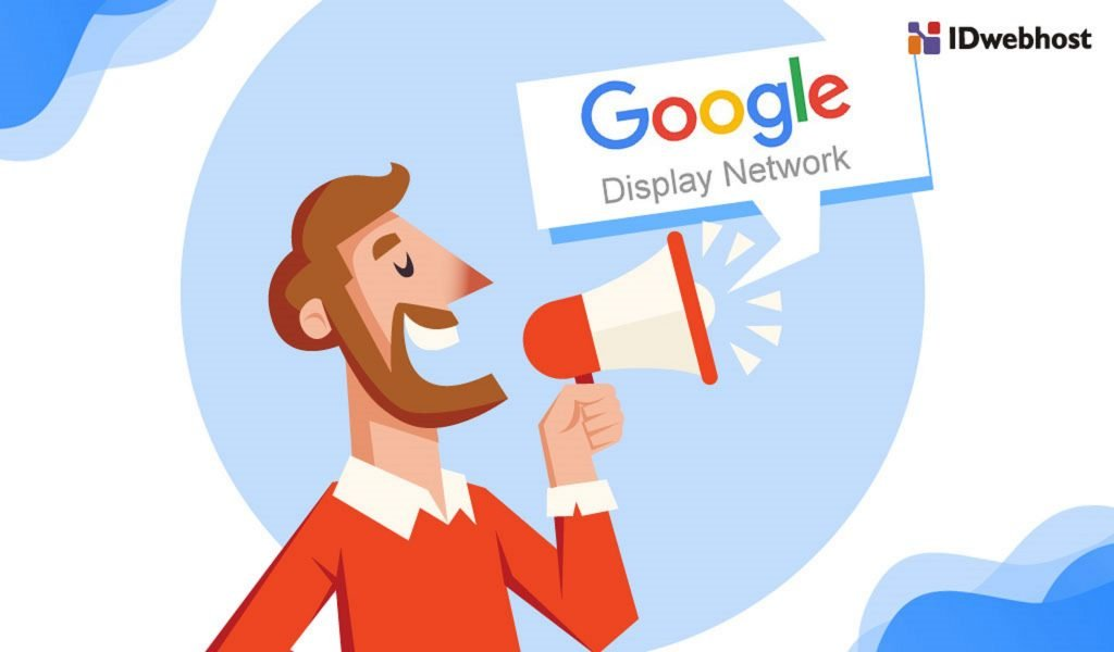 Pengertian dan Fungsi Google Display Network (GDN)