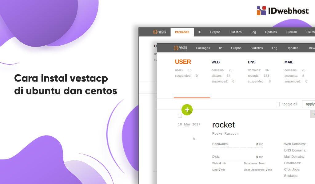 VestaCP, Begini Cara Installnya di Centos7 dan Ubuntu