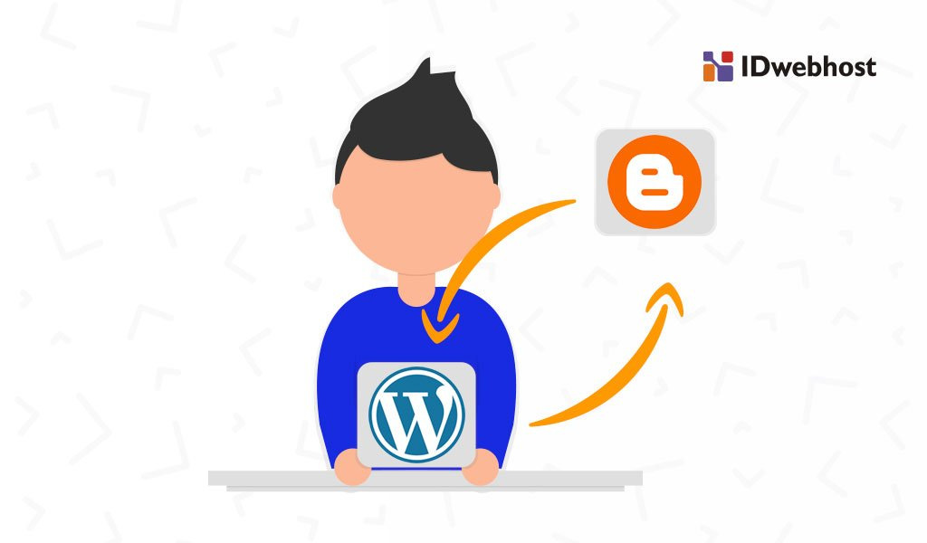 Cara Migrasi Blogspot ke WordPress, Ini Tutorialnya