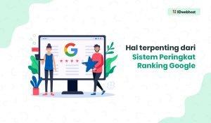 Google Rangking, Ini Hal Terpenting dari Sistemnya