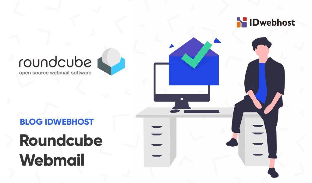 Roundcube Webmail, Ini Cara Download dan Cara Installnya