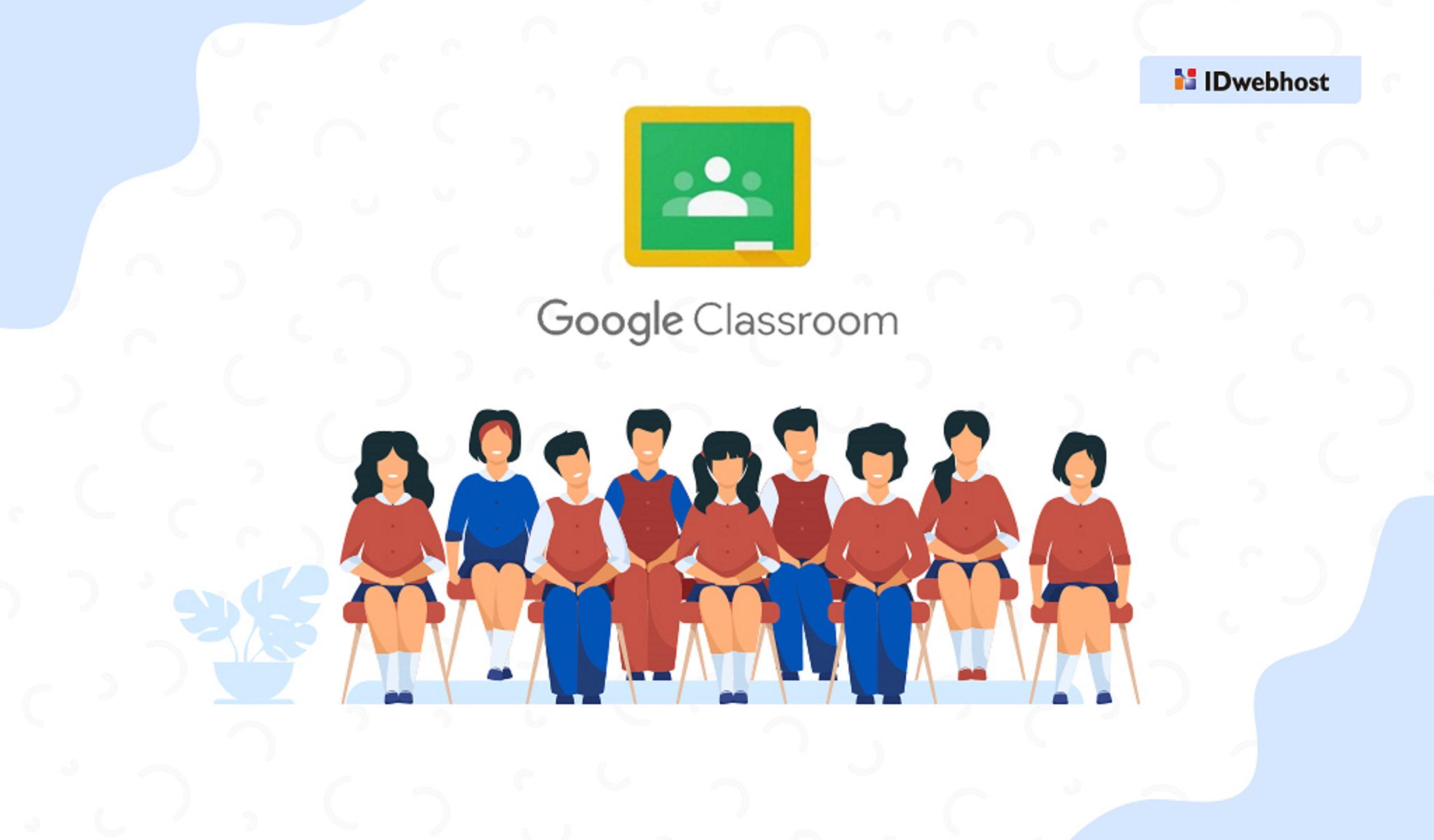 Google Classroom: Semua Yang Perlu Anda Tahu