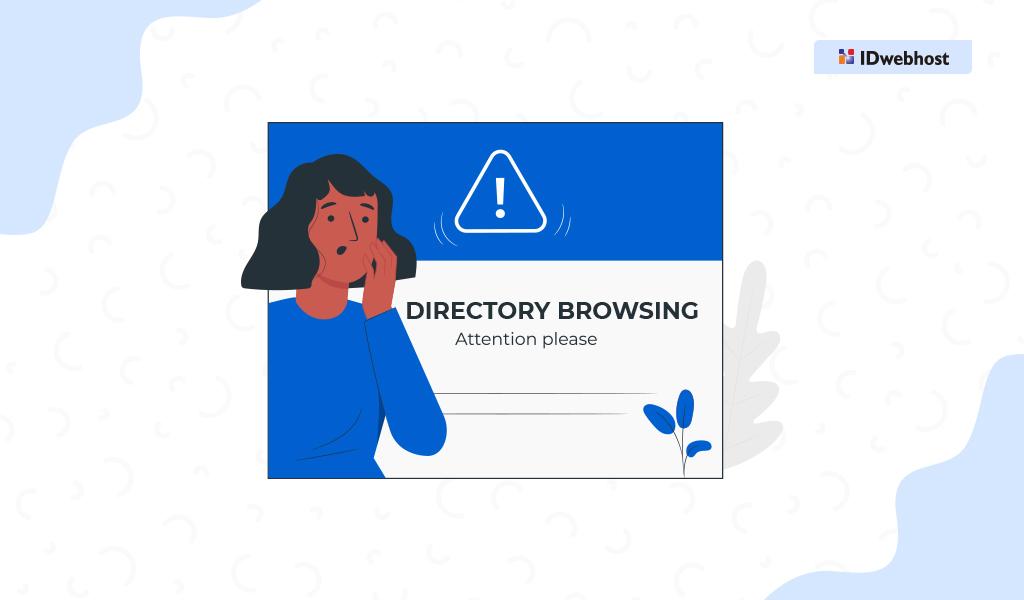 Struktur Direktori Browsing Website, Ini Mencegahnya