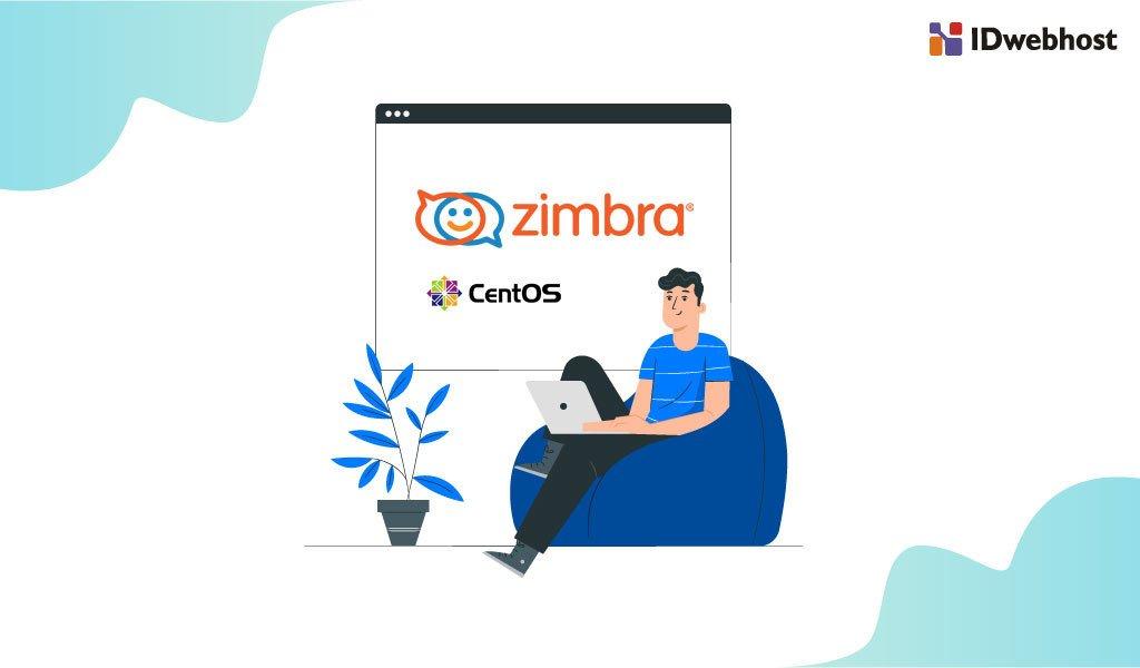 Cara Instal Zimbra di CentOS7 - IDwebhost