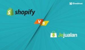 Perbedaan Shopify dan Jejualan yang Harus Diketahui
