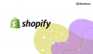 Cara Menggunakan Shopify, Ini Caranya