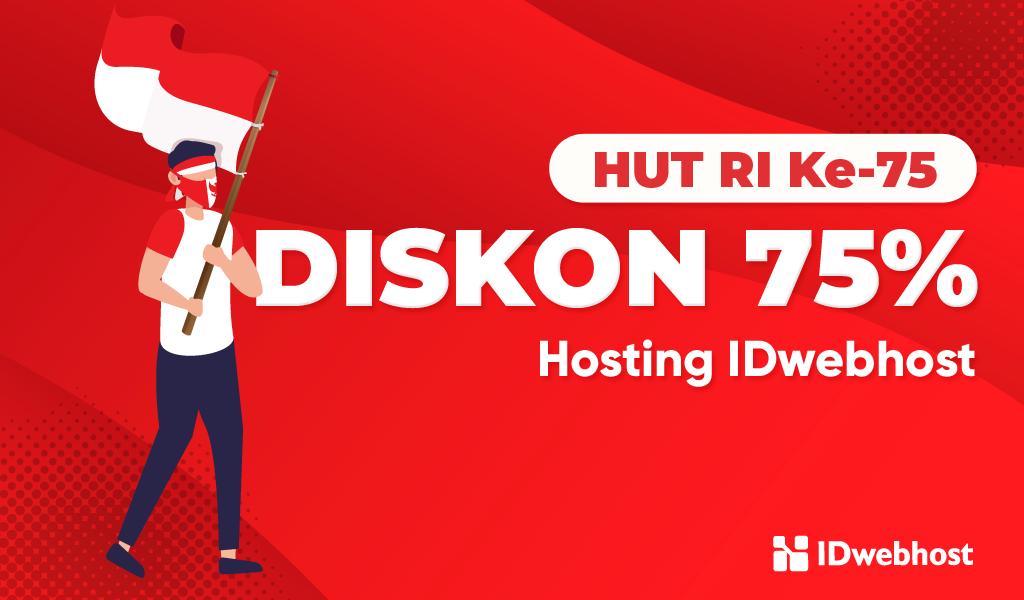 Promo Hosting Diskon 75% Spesial HUT Kemerdekaan RI ke 75