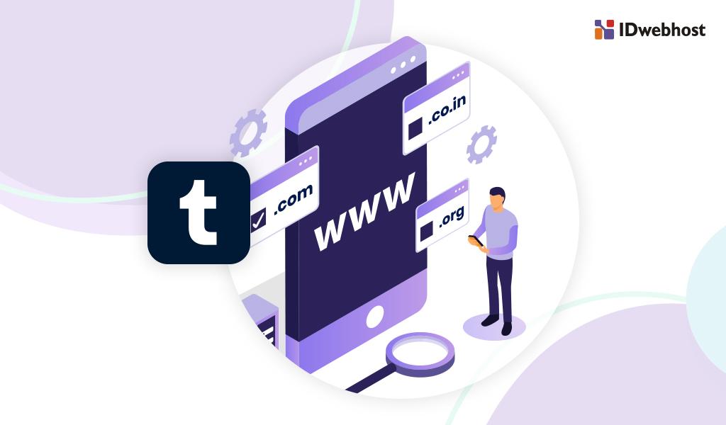 Panduan Cara Custom Domain Tumblr di IDwebhost