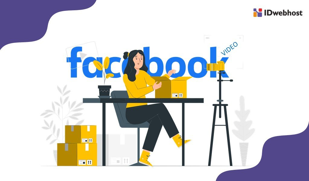 Strategi Digital Marketing Konten Video di Facebook
