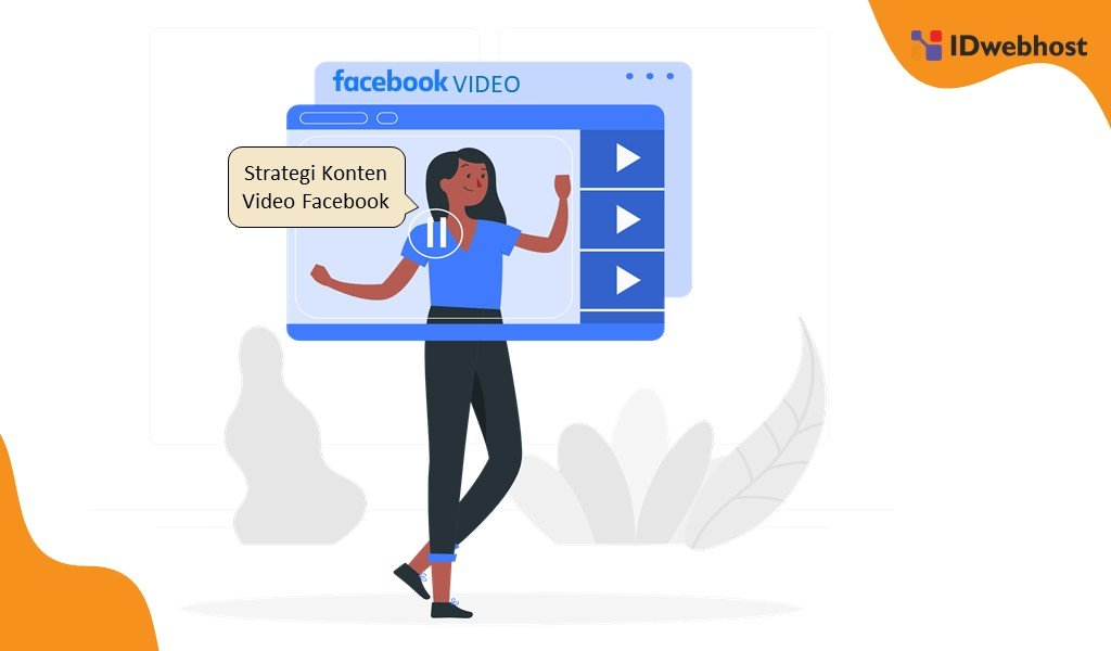 Strategi Konten Video Digital Marketing Di Facebook