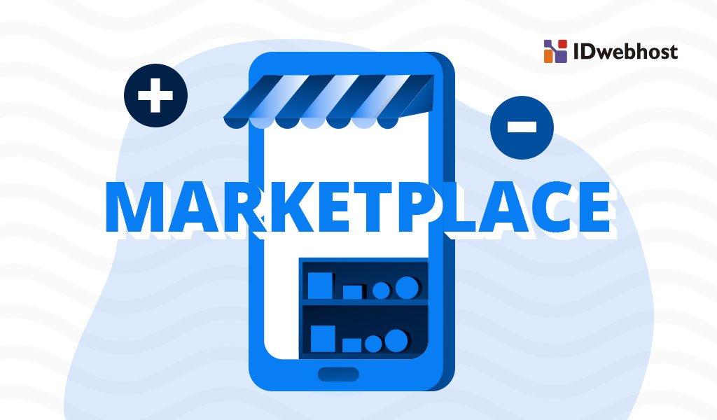 kelebihan marketplace