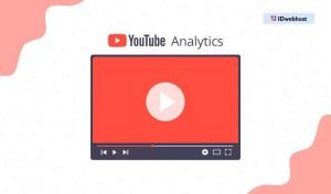 Pahami Kegunaan Youtube Analytics