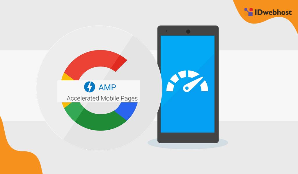 Pengertian Google AMP