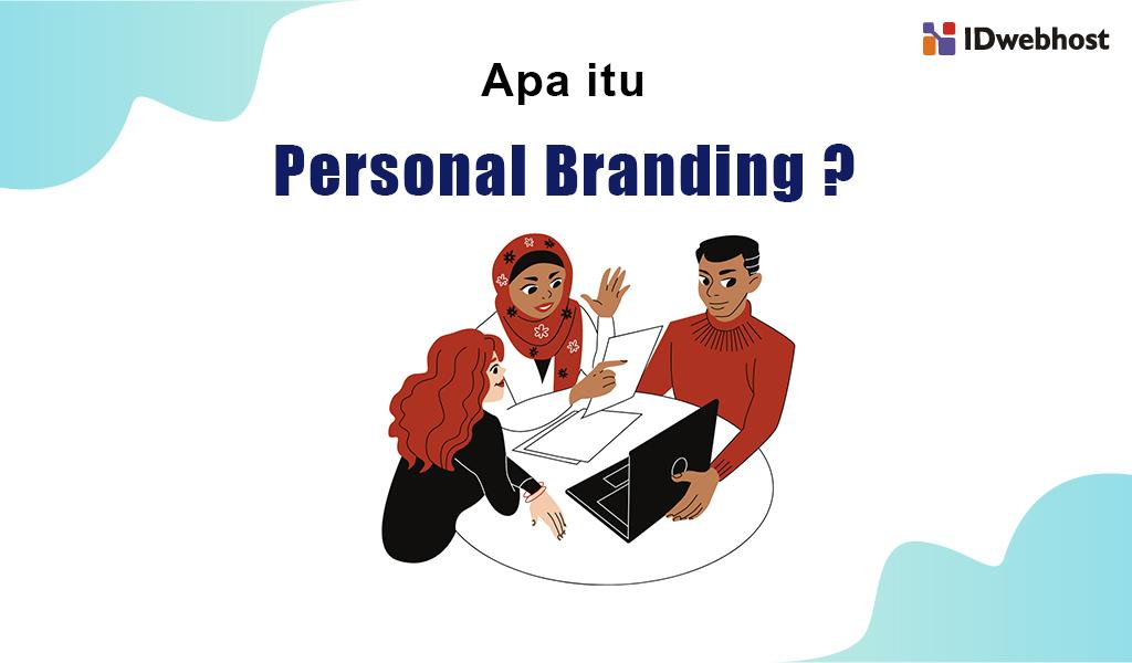 apa itu personal branding