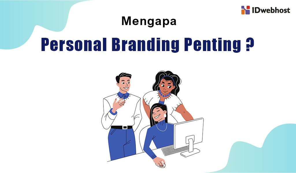 mengapa personal branding penting