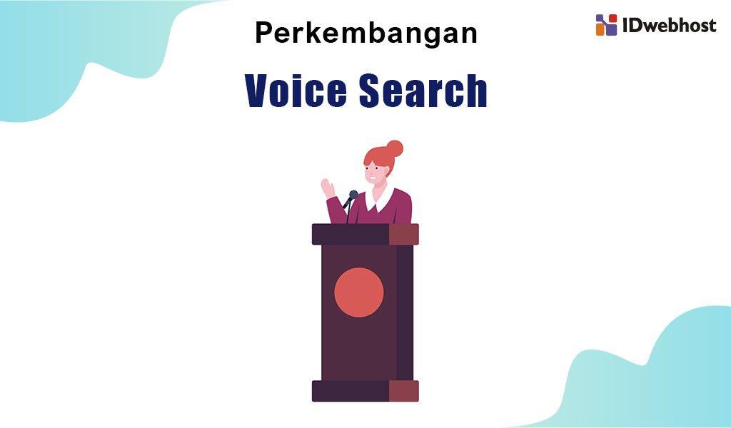 perkembangan voice search