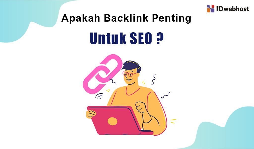 apakah backlink penting untuk seo