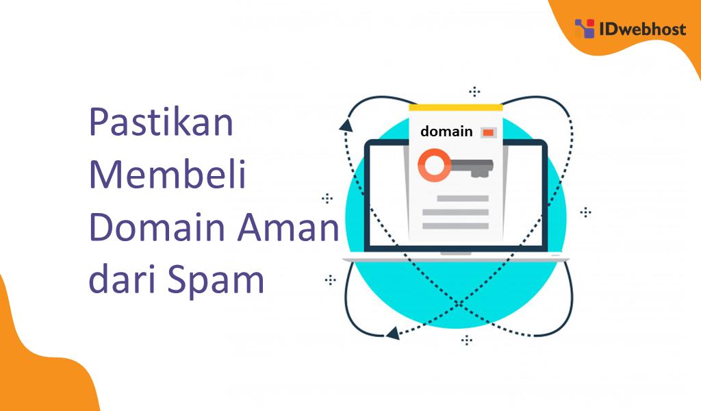 Cara Menghindari Keyword Stuffing Dengan Membeli Domain Yang Aman dari Spam