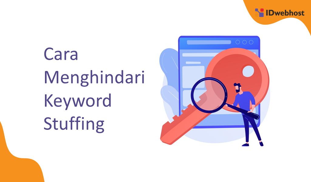 Cara Menghindari Keyword Stuffing Untuk Website