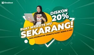 Buat Website Jadi Lebih Mudah dengan Diskon 20% Paket Bisnis dan Paket Pro