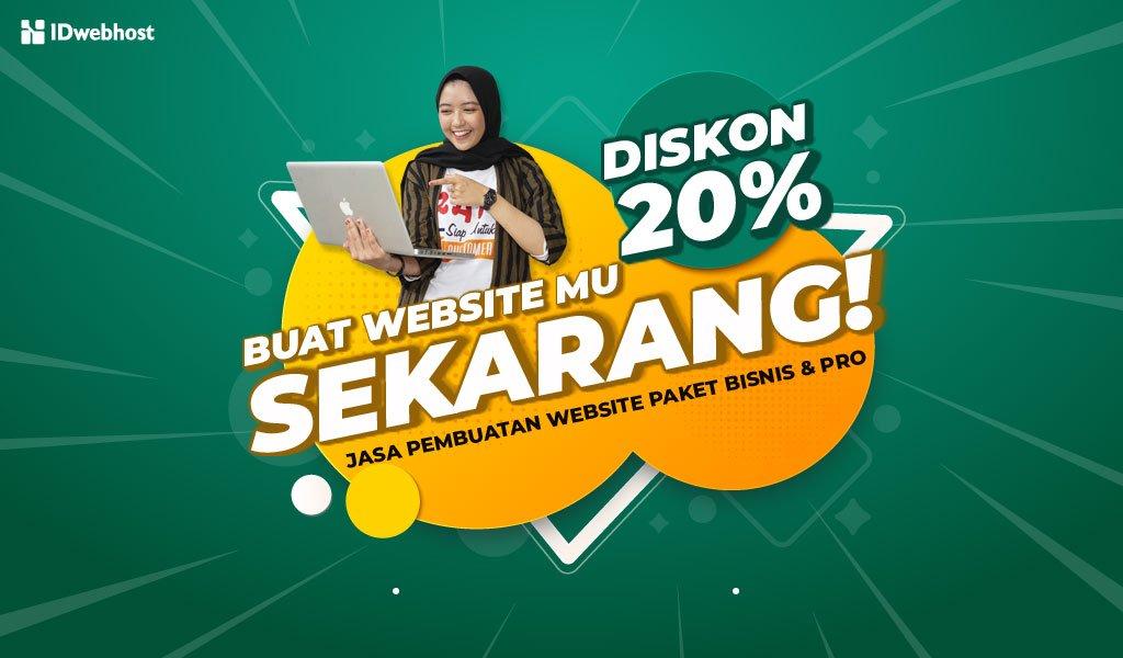 Buat Website Jadi Lebih Mudah dengan Diskon 20% Paket Bisnis dan Paket Pro [Berakhir]