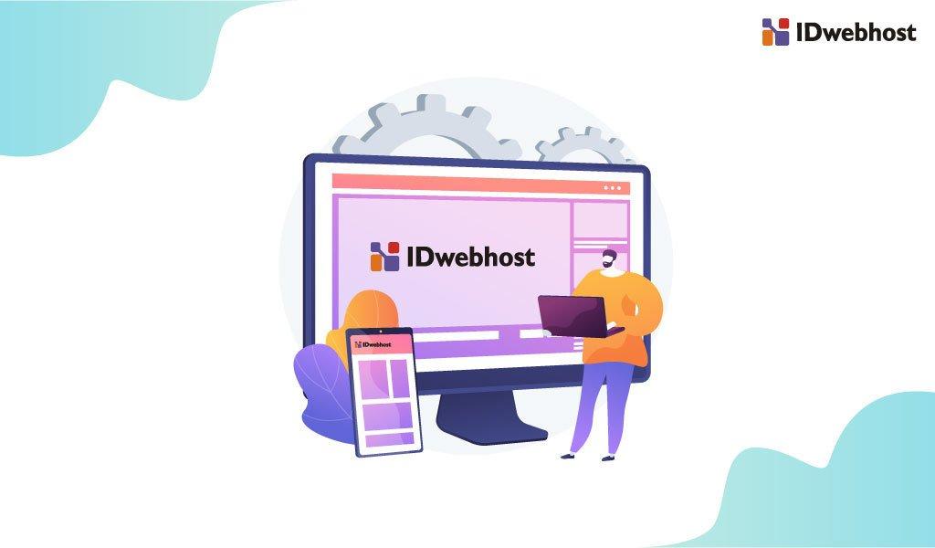 Memilih Jasa Pembuatan Website Terpercaya IDwebhost