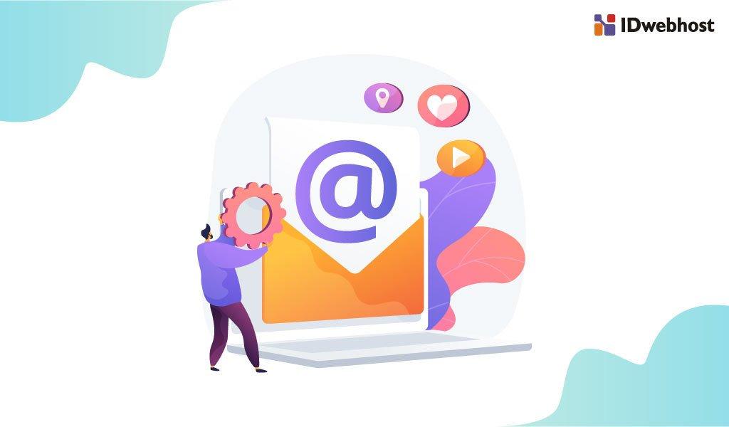 Menggunakan Email Dengan Nama Domain Sendiri