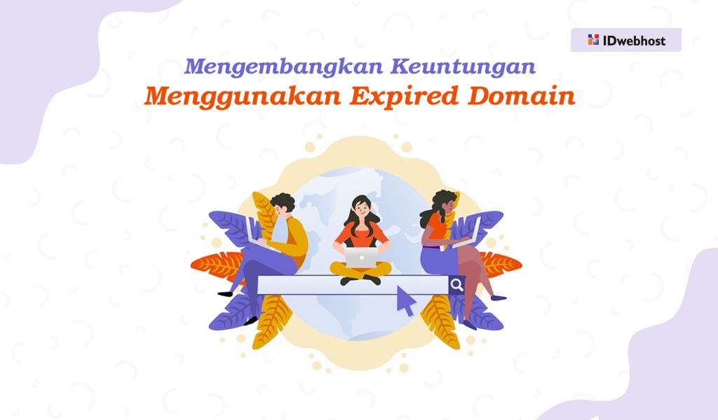 Keuntungan Menggunakan Expired Domain
