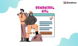 Apa Pentingnya Canonical URLs Untuk SEO Website kamu ? Ini Penjelasannya !