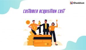 Cara Analisa Performa Digital Marketing dengan Hitung Customer Acquisition Cost