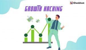 Growth Hacking: Strategi Marketing untuk Kembangkan Bisnis