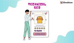 Apa saja yang Perlu Dipelajari dalam Technical SEO ?