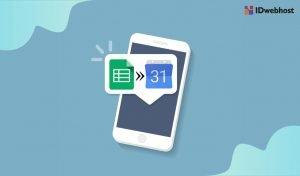 Bagaimana Cara Membuat Reminder dari Google Sheet ke Google Calendar?
