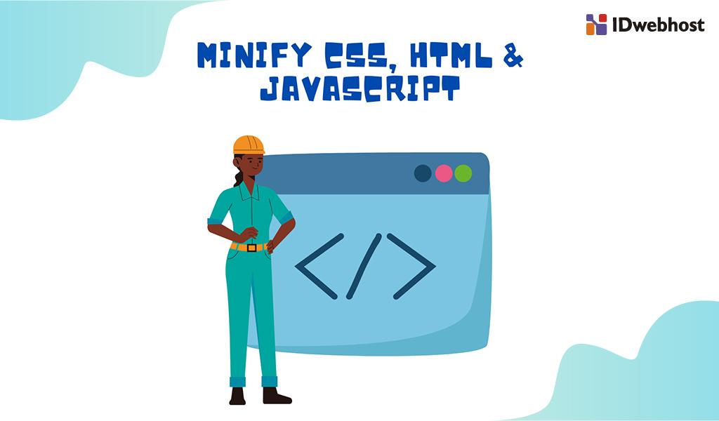 apa-itu-minify-css-html-javascript