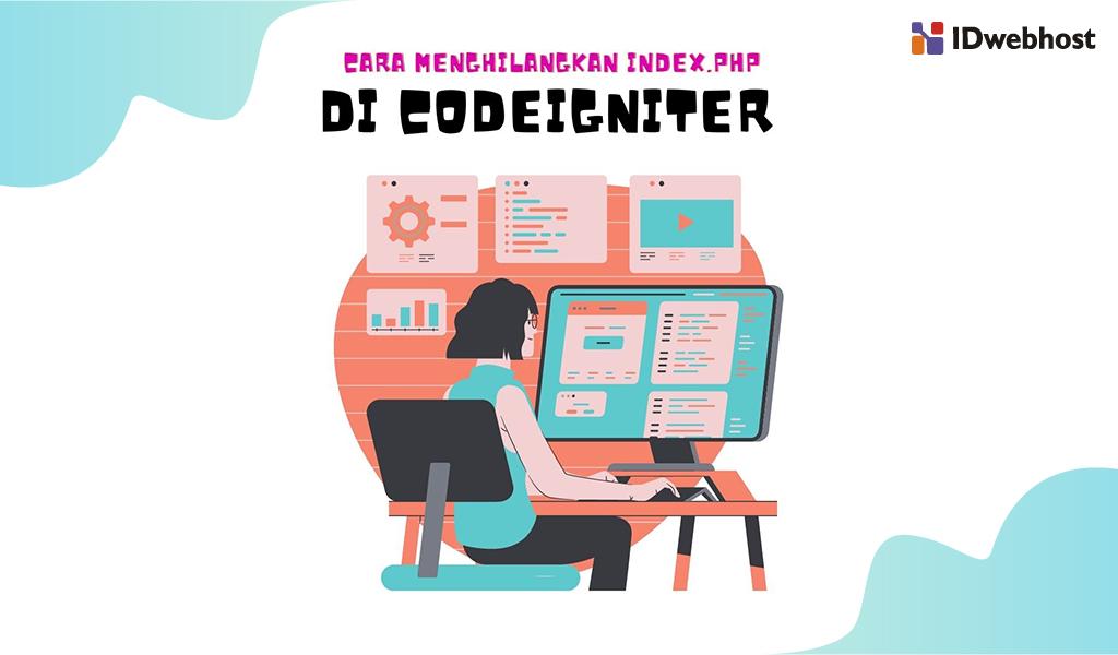 cara-menghilangkan-index-php-di-codeigniter-mudah