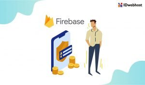 Apa itu Firebase? Pengertian, Jenis-Jenis, dan Manfaatnya