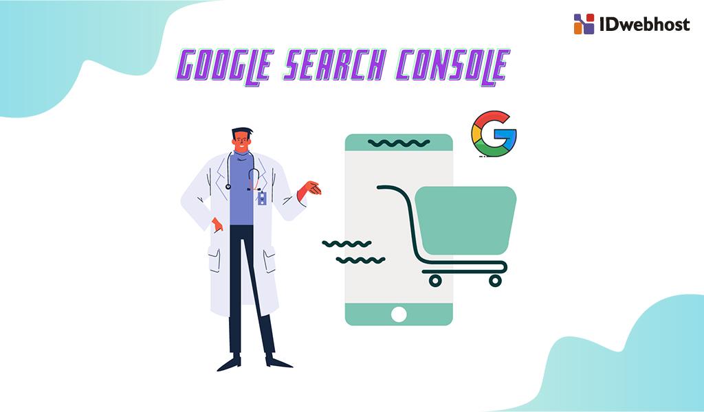 Panduan Lengkap Google Search Console untuk SEO 2021