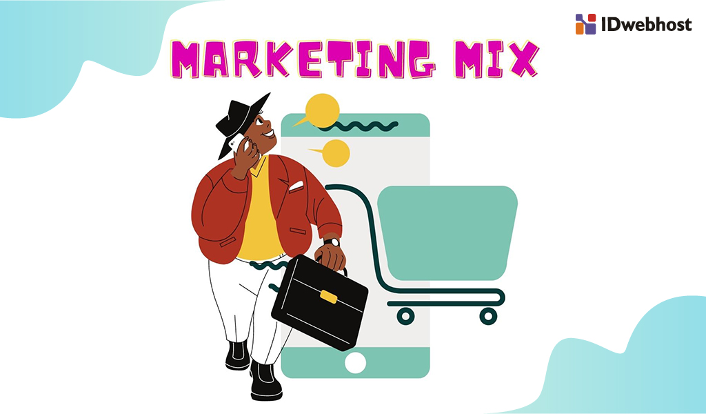 Tingkatkan Strategi Penjualan dengan Marketing Mix dan Konsep 4P-7P