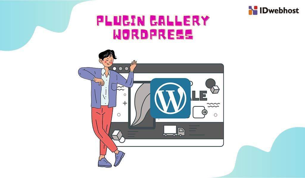 Plugin Gallery WordPress: Cara Membuat Gallery dengan Tampilan
