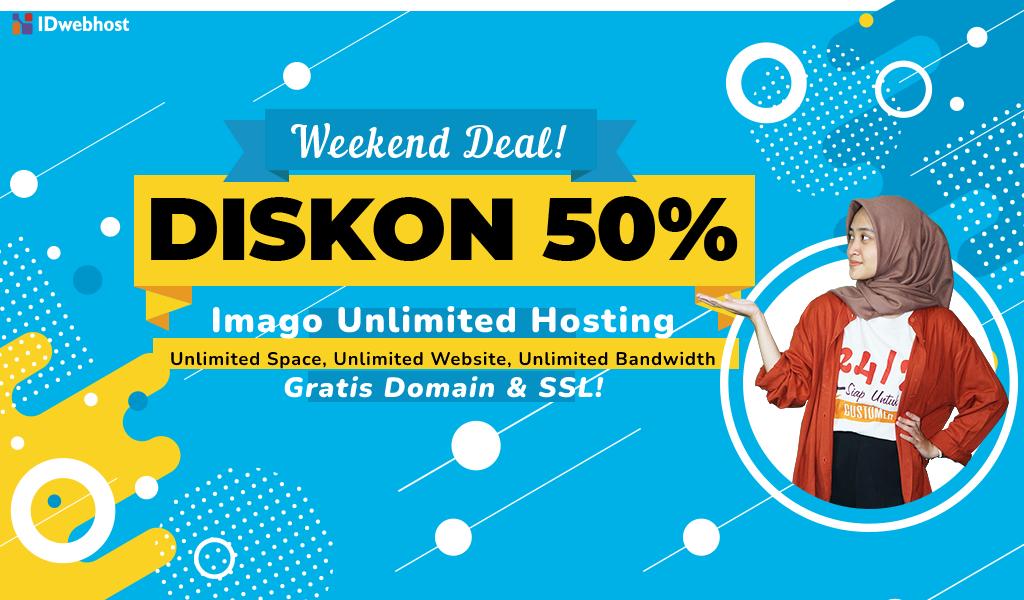 Weekend Deal! Diskon 50% SSD Hosting Unlimited