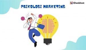 Gunakan Trik Psikologi Marketing untuk Meningkatkan Penjualan Anda!