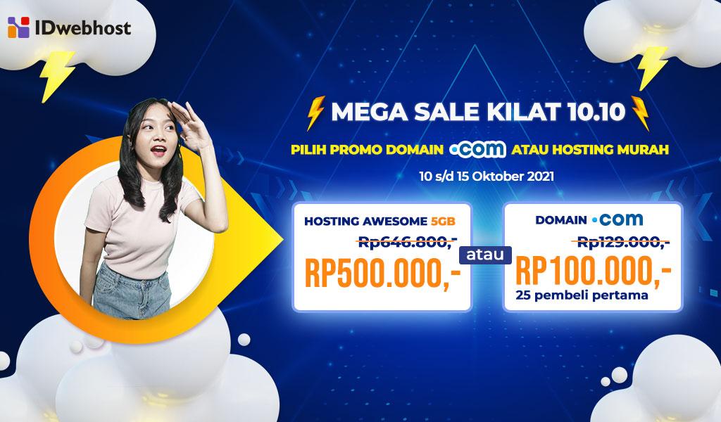 Mega Sale Kilat 10.10. Pilih Domain atau Hosting Murah.