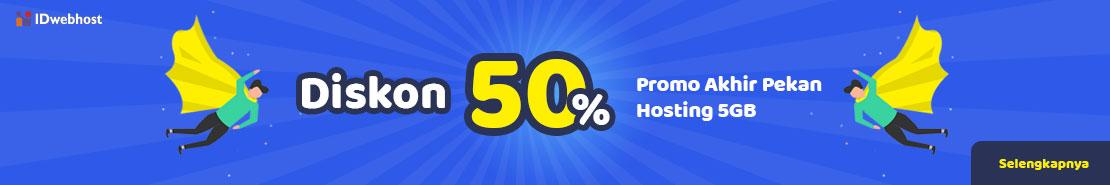 Promo - Promo Akhir Pekan Hosting 5GB Diskon 50%