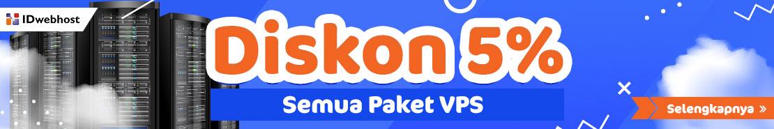 Promo - Diskon 5% Semua Paket VPS IDwebhost